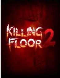 Killing Floor 2: Digital Deluxe Edition (2016) (RePack от =nemos=) PC