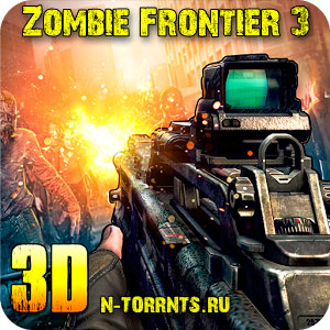 Zombie Frontier 3 (2016/Android/Русский)