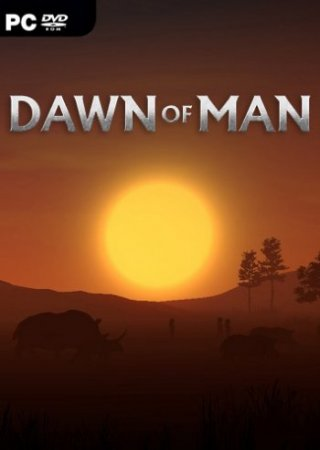 Dawn of Man [v 1.0.6] (2019/PC/Русский), Repack от Other s