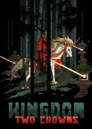 Kingdom Two Crowns - Royal Edition [1.0.3] (2018/PC/Русский), Repack от Other`s