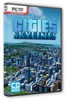 Cities: Skylines - Deluxe Edition (2015) (RePack от FitGirl) PC