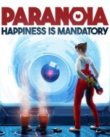 Paranoia: Happiness is Mandatory (2019) (RePack от FitGirl) PC