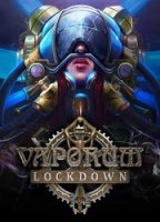 Vaporum: Lockdown (2020) (RePack от FitGirl) PC